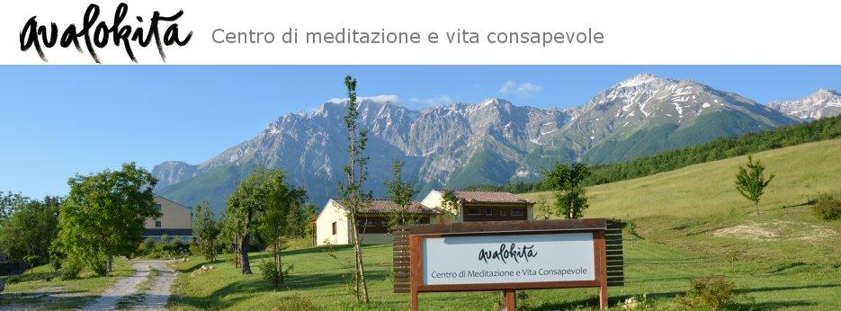 Avalokita, Centro di meditazione e vita consapevole